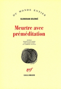 Meurtre avec préméditation - SlobodanSelenic