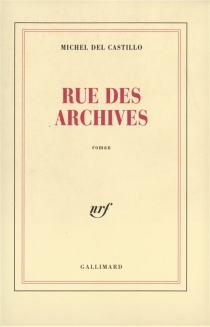 Rue des Archives - Michel Del Castillo