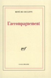 L'Accompagnement - René deCeccatty