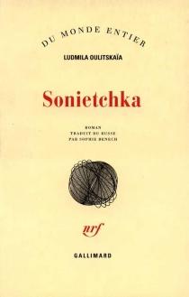 Sonietchka - LudmilaOulitskaïa