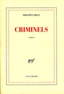 Criminels - PhilippeDjian