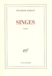 Singes - ÉlisabethBarillé