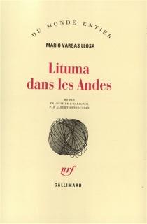 Lituma dans les Andes - MarioVargas Llosa
