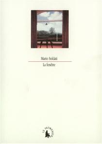 La fenêtre - MarioSoldati