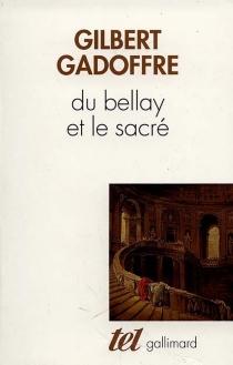 Du Bellay et le sacré - GilbertGadoffre
