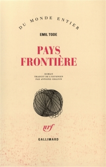 Pays frontière - Emil Tode