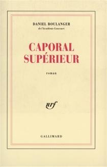 Caporal supérieur - DanielBoulanger