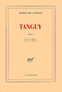 Tanguy : histoire d'un enfant d'aujourd'hui - MichelDel Castillo