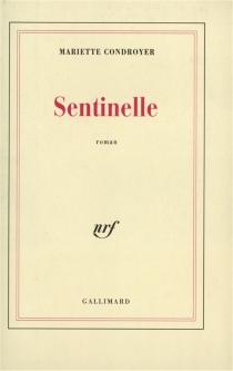 Sentinelle - MarietteCondroyer