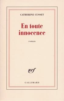 En toute innocence - CatherineCusset