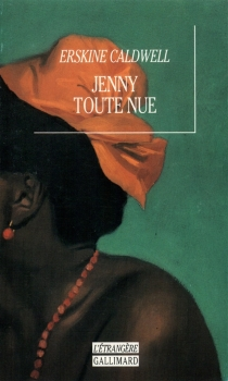 Jenny toute nue - ErskineCaldwell