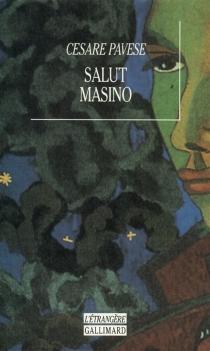 Salut Masino - CesarePavese