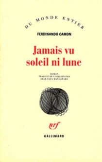 Jamais vu soleil ni lune - FerdinandoCamon