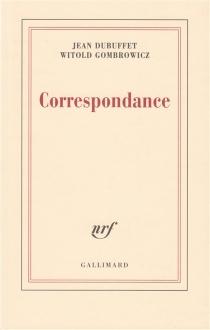 Correspondance - JeanDubuffet