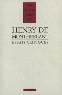 Essais critiques - Henry deMontherlant