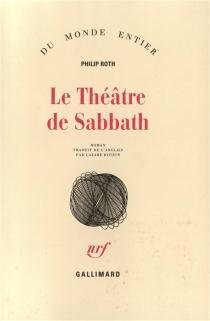 Le théâtre de Sabbath - PhilipRoth