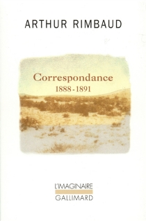 Correspondance : 1888-1891 - ArthurRimbaud