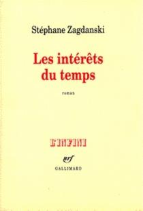 Les intérêts du temps - StéphaneZagdanski