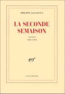 La semaison - PhilippeJaccottet