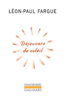 Déjeuners de soleil - Léon-PaulFargue