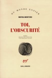 Toi, l'obscurité - MayraMontero