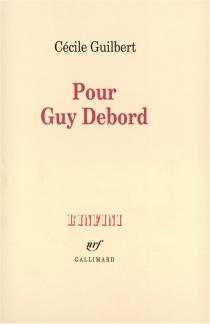 Pour Guy Debord - CécileGuilbert
