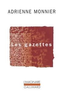 Les gazettes : 1923-1945 - AdrienneMonnier