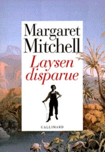 Laysen disparue - Margaret Mitchell