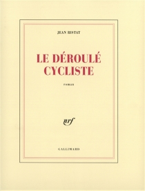 Le déroulé cycliste - JeanRistat