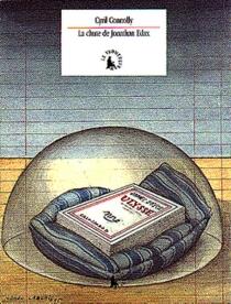 La chute de Jonathan Edax| Suivi de La fièvre du bibliophile - CyrilConnolly