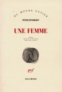 Une femme - PéterEsterhazy