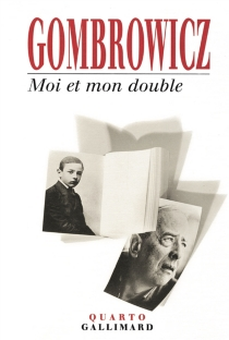 Moi et mon double - Witold Gombrowicz
