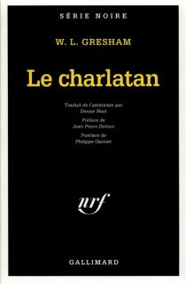 Le charlatan - William Lindsay Gresham