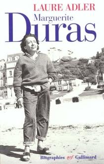 Marguerite Duras - LaureAdler