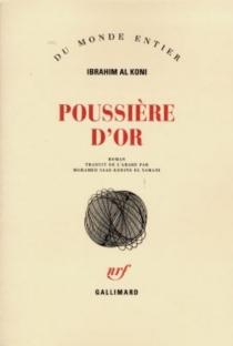 Poussière d'or - Ibrahim al-Koni