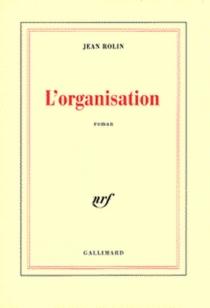 L'organisation - JeanRolin