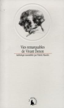 Vies remarquables de Vivant Denon -