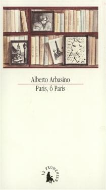Paris, ô Paris - AlbertoArbasino
