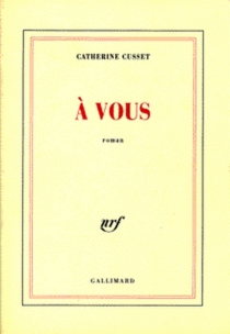 A vous - CatherineCusset