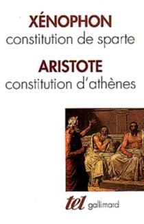 Constitution de Sparte| Constitution d'Athènes - Aristote