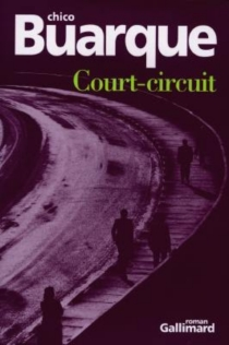 Court-circuit - Chico Buarque