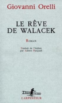 Le rêve de Walacek - GiovanniOreilli