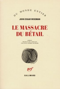 Le massacre du bétail - John Edgar Wideman