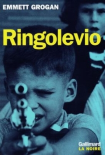 Ringolevio : une vie jouée sans temps morts - EmmettGrogan