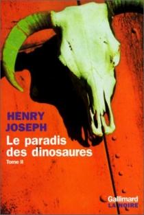 Le paradis des dinosaures - HenryJoseph