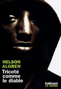 Tricoté comme le diable - NelsonAlgren