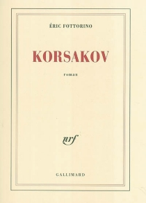 Korsakov - ÉricFottorino