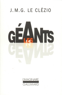 Les géants - Jean-Marie GustaveLe Clézio