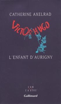 L'enfant d'Aurigny - CatherineAxelrad