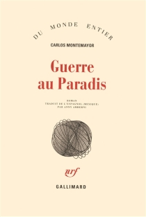 Guerre au paradis - CarlosMontemayor